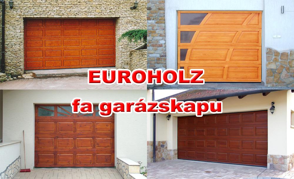EUROHOLZ fa garázskapu - Utánozhatatlan természetes szépségű, biztonságos, kényelemes, különleges megjelenésű, hőszigetelt, szekcionált garázskapu.